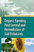 Organic Farming, Pest Control and Remediation of Soil Pollutants (Sustainable Agriculture Re...