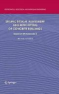Seismic Design, Assessment and Retrofitting of Concrete Buildings: based on EN-Eurocode 8 (G...