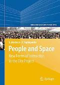 People and Space: New Forms of Interaction in the City Project