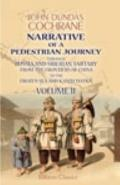 Narrative of a Pedestrian Journey through Russia and Siberian Tartary, from the Frontiers of...