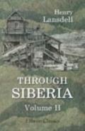 Through Siberia, Vol. 2