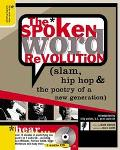 Spoken Word Revolution Slam, Hip-Hop and the Poetry of a New Generation