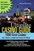 Ultimate Casino Guide 1000 Great Casinos from America, Canada and Around the World