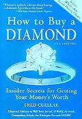 How to Buy a Diamond Insider Secrets for Getting Your Money's Worth