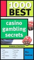 1000 Best Casino Gambling Secrets