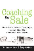 Coaching the Sale Discover the Issues, Discuss Solutions and Decide an Outcome!