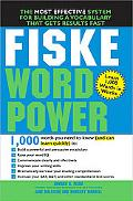 Fiske Word Power The Exclusive System To Learn, Not Just Memorize, Essential Words