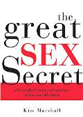 Great Sex Secret What Satisfied Women And Men Know That No One Talks About