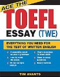 Ace the Toefl Essay (Twe)