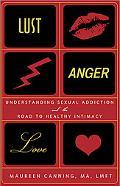 Lust, Anger, Love