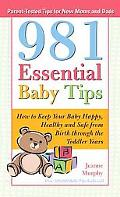 981 Essential Baby Tips