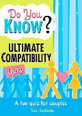 Do You Know? The Ultimate Compatibility Quiz