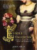 Elizas Daughter: A Sequel to Jane Austens Sense and Sensibility