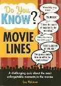 Do You Know? Movie Lines