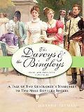 The Darcys & the Bingleys: Pride and Prejudice Continues