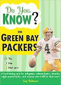 Do You Know the Green Bay Packers? 100 Hard-hitting Questions on Your Green Bay Packers