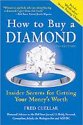 How to Buy a Diamond, 6th Edition: Insider Secrets for Getting Your Money's Worth