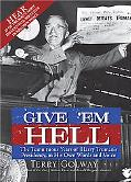 Give 'Em Hell with CD: The Tumultuous Years of Harry Truman's Presidency, in His Own Words a...