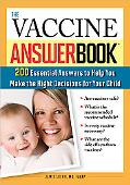 The Vaccine Answer Book