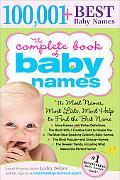 Complete Book of Baby Names: The Most Names (100,001+), Most Unique Names, Most Idea-Generat...