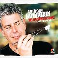 2010 Anthony Bourdain: No Reservations Wall Calendar