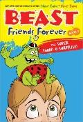 Beast Friends Forever : The Super Swap-O Surprise!