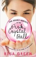 Secret Society of the Pink Crystal
