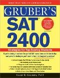 Gruber's SAT 2400 : Advanced Strategies for the Perfect Score