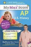 Max My Score AP U.S. History: Maximize Your Score in Less Time