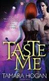 Taste Me