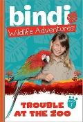 Trouble at the Zoo: Bindi Wildlife Adventures