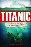 Titanic: One Newspaper, Seven Days, and the Truth That Shocked the World