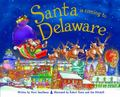 Santa Is Coming to Delaware