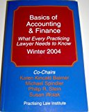 Basics of Accounting & Finance: What Every Practicing Lawyer Needs to Know Winter 2004