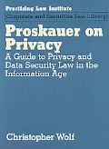 Proskauer on Privacy A Guide to Privacy and Data Security Law in the Information Age