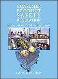 Consumer Product Safety Regulation: Impact of the 2008 Amendments