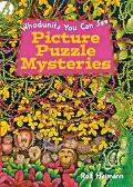 Picture Puzzle Mysteries Whodunits You Can See