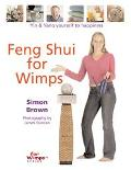 Feng Shui for Wimps Yin & Yang Yourself to Happiness