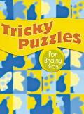 Tricky Puzzles for Brainy Kids