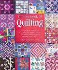 The Big Book of Quilting