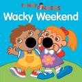 Wacky Weekend