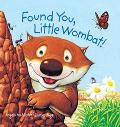 Found You, Little Wombat!
