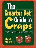 Smarter Bet Guide to Craps