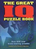 The Great IQ Puzzle Book: Over 600 New Brain-Teasing Puzzles
