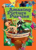 Amazing Picture Puzzles Mazes, Mindbenders and More