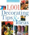 1,001 Decorating Tips & Ideas
