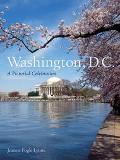 Washington, D.c. A Pictorial Celebration