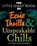 Little Giant Book of Eerie Thrills & Unspeakable Chills