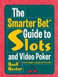 Smarter Bet Guide to Slots & Video Poker
