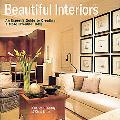 Beautiful Interiors An Expert's Guide to Creating a More Livable Home